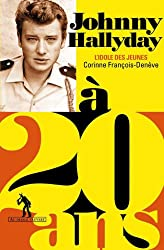 Johnny Hallyday à 20 ans: L'idole des jeunes