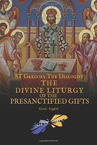 The Divine Liturgy of the Presanctified Gifts