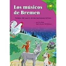 Los Musicos de Bremen: Versin del Cuento de Los Hermanos Grimm (Read-It! Readers en español)