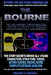 The Bourne Movies (Story In Action Bo...