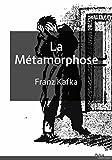 La métamorphose - Format Kindle - 9782371130517 - 0,99 €