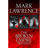 The Complete Broken Empire Trilogy: Prince of Thorns, King of Thorns, Emperor of Thorns