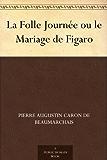 La Folle Journée ou le Mariage de Figaro
