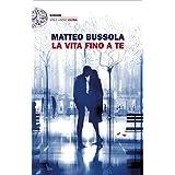 Matteo Bussola (Autore) (9)Disponibile da: 15 maggio 2018 Acquista:  EUR 17,00  EUR 14,45 17 nuovo e usato da EUR 14,45