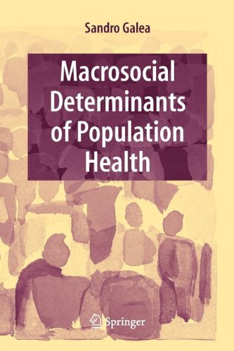 Macrosocial Determinants of Population Health (E A T C S MONOGRAPHS ON THEORETICAL COMPUTER SCIENCE)