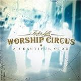 Songtexte von Rock 'n' Roll Worship Circus - A Beautiful Glow