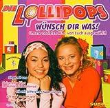 Songtexte von Die Lollipops - Wünsch dir was!