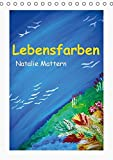 Lebensfarben Natalie Mattern (Tischkalender 2016 DIN A5 hoch): Kalender zum Träumen, Farbenvielfalt und positive Gedanken für jeden Monat! (Monatskalender, 14 Seiten ) (CALVENDO Kunst)