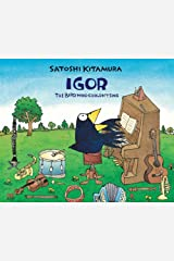 Igor, The Bird Who Couldn't Sing Paperback