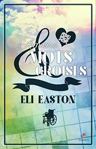 Amours et mots croisés de Eli Easton 2016