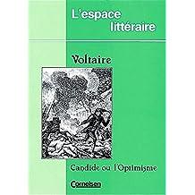 L'Espace Littéraire: Candide: Text und Materialien
