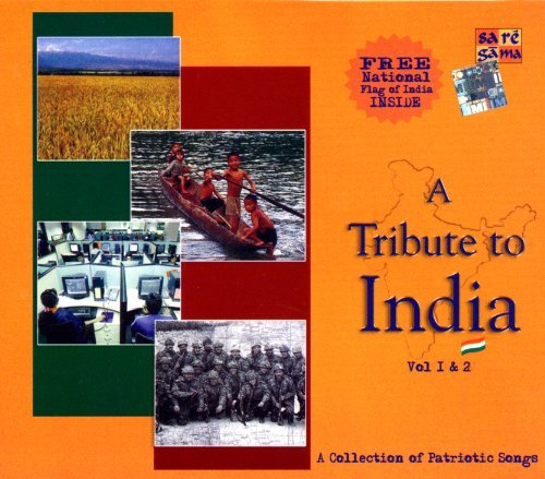 A Collection of Patriotic Songs ( Vol 1 & 2 ) with Free National Flag of India by Various (2005-08-03) ()