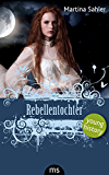 Rebellentochter (Young History)