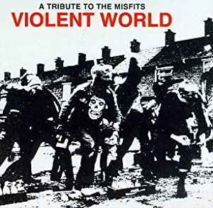 Freedb NEWAGE / E5100E22 - Violent World  Musiche e video  di  Misfits