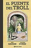 El puente del Troll: 4 (BIBLIOTECA NEIL GAIMAN)
