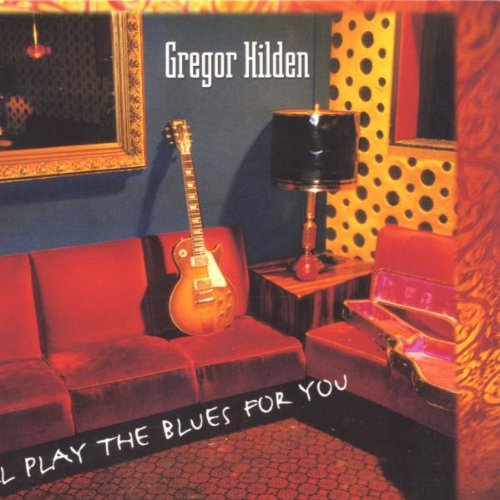 I\'Ll Play the Blues for You
