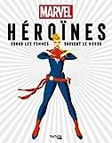 Héroïnes Marvel - Quand les femmes sauvent le monde