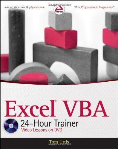 Excel VBA 24-Hour Trainer by Urtis, Tom (2011) Paperback