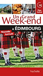 Un Grand Week-End à Edimbourg