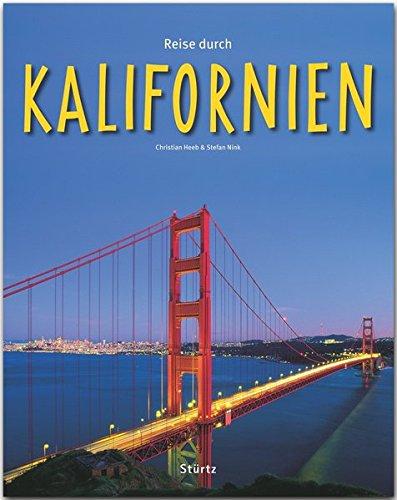 Reise durch KALIFORNIEN - Ein Bildband mit über 190 Bildern - STÜRTZ Verlag