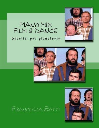Piano Mix  Film & dance: Spartiti per pianoforte