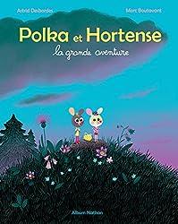 Polka et Hortense, la grande aventure