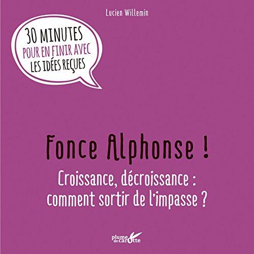 Fonce Alphonse ! par Lucien Willemin