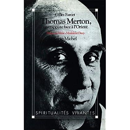 Thomas Merton un trappiste face à l'Orient