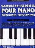 Bercovitz Gammes & Exercices Pour Piano Tous Styles Tous Niveaux Pf Bk-
