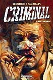 Criminal T03 - Morts en sursis - Format Kindle - 9782756034782 - 9,99 €