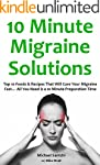 10 Minute Migraine Solutions: Top 10...