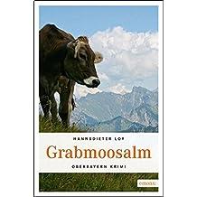 Grabmoosalm (Oberbayern Krimi, Band 3)