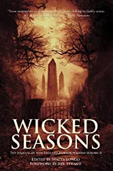 Wicked Seasons: The Journal of New England Horror Writers, Volume II (English Edition)