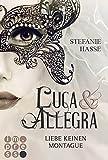 Liebe keinen Montague (Luca & Allegra 1) von Stefanie Hasse