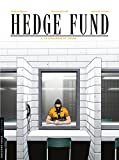 Hedge Fund - Tome 3 - La Stratégie du chaos (French Edition)