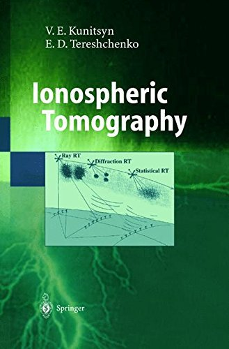 Ionospheric Tomography (Physics of Earth and Space Environments) by V. E. Kunitsyn (2003-05-13)
