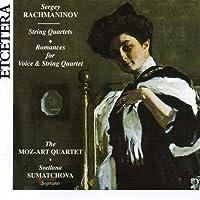 Sergey Rachmaninov, String Quartets, Romances for Voice
