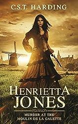 Henrietta Jones: Murder at the Moulin de la Galette
