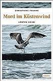 Mord im Küstenwind: Küsten Krimi (Oda Wagner, Christine Cordes) - Christiane Franke
