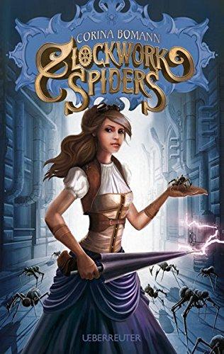 Buchseite und Rezensionen zu 'Clockwork Spiders' von Corina Bomann