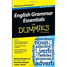 English Grammar Essentials for Dummies, Australian Edition by Wendy M. Anderson (2013-10-15)