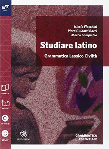 Studiare latino. Grammatica essenziale. Per le Scuole superiori. Con espansione online: 1