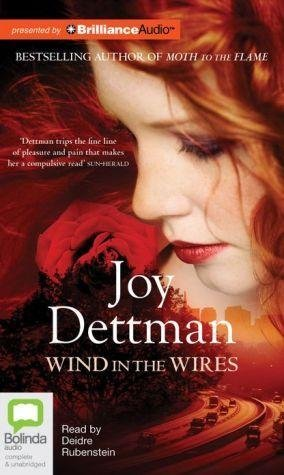 [Wind in the Wires] (By (author)  Joy Dettman , Read by  Deidre Rubenstein) [published: February, 2013]