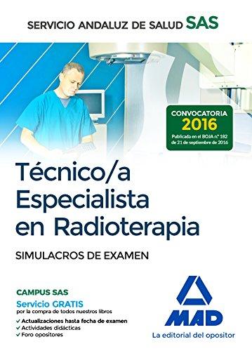 Técnico/a Especialista en Radioterapia del Servicio Andaluz de Salud. Simulacros de examen