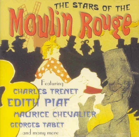 Stars of the Moulin Rouge by Various Artists (2002-07-02)