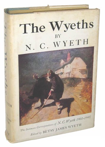 the-wyeths-the-letters-of-n-c-wyeth-1901-1945
