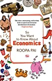 #10: So You Want to Know About Economics