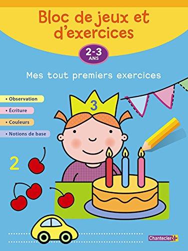 Bloc de jeux et d'exercices - Mes tout premiers exercices (2-3 a.)