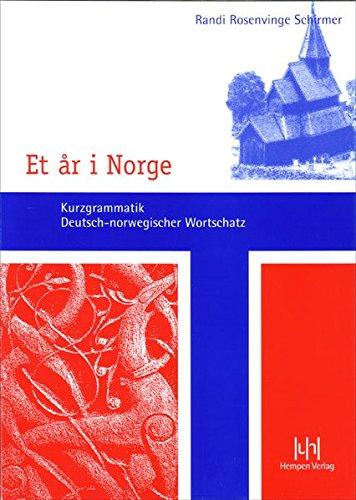 Et ar i Norge : Kurzgrammatik - Deutsch-norwegischer Wortschatz