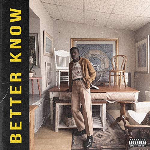 Better Know [Explicit]